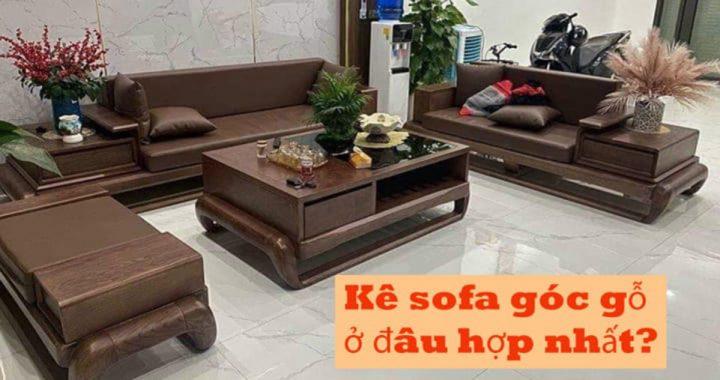 không gian kê sofa góc gỗ